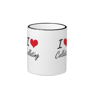 I love Collating Artistic Design Ringer Coffee Mug