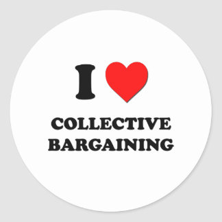 I love Collective Bargaining Classic Round Sticker