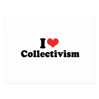 I LOVE COLLECTIVISM - png Post Cards
