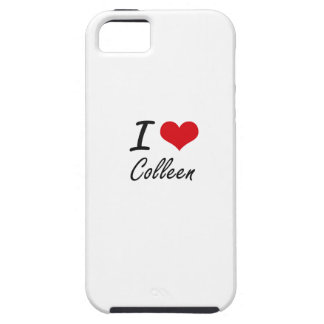 I Love Colleen artistic design iPhone 5 Cases