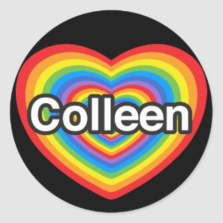 I love Colleen. I love you Colleen. Heart Classic Round Sticker