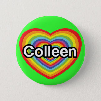 I love Colleen: rainbow heart Pinback Button