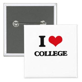 I Love College 2 Inch Square Button