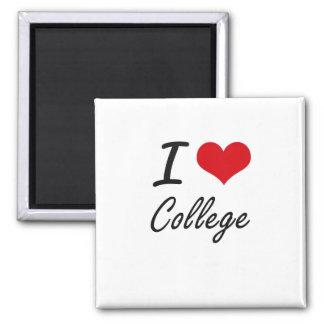 I Love College Artistic Design 2 Inch Square Magnet
