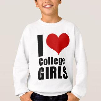 I Love College GIrls Sweatshirt