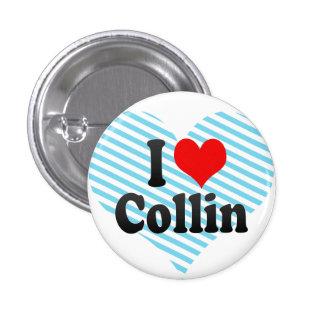 I love Collin Pinback Button