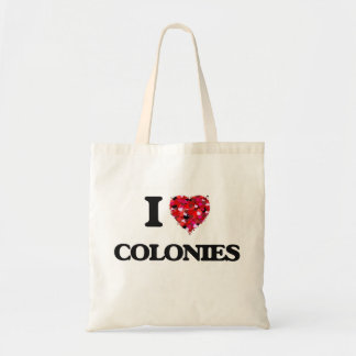 I love Colonies Budget Tote Bag