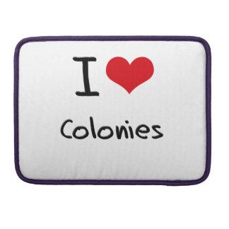 I love Colonies MacBook Pro Sleeve