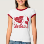 I Love ColorGuard Shirts