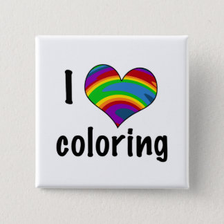 I Love Coloring with Rainbow Heart Pinback Button