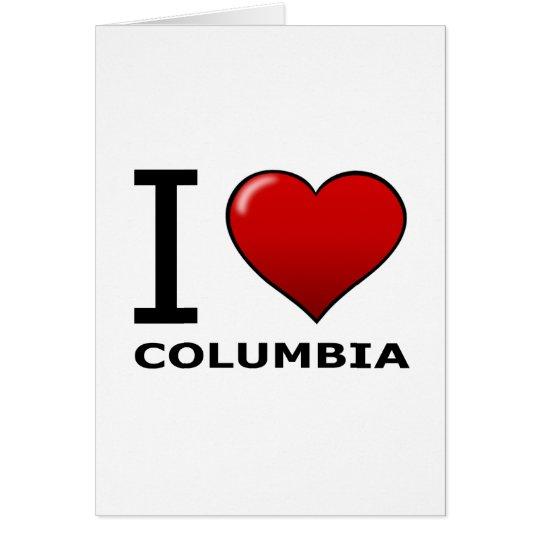 I LOVE COLUMBIA, MO- MISSOURI CARD