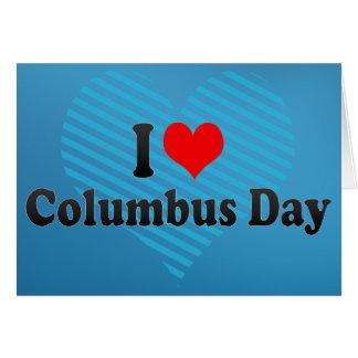 I love Columbus Day Card