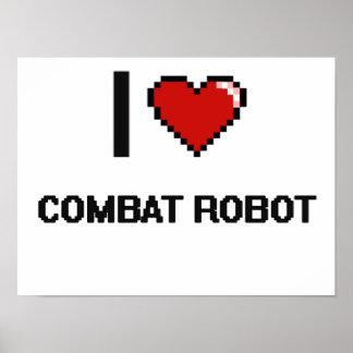 I Love Combat Robot Digital Retro Design Poster