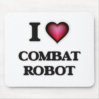 I Love Combat Robot Mouse Pad