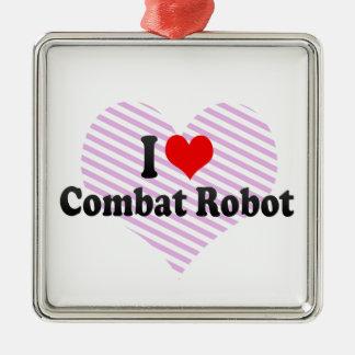 I love Combat Robot Christmas Ornaments