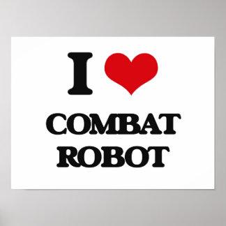 I Love Combat Robot Poster
