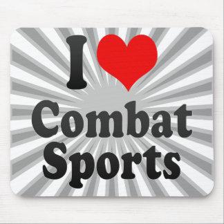 I love Combat Sports Mousepad