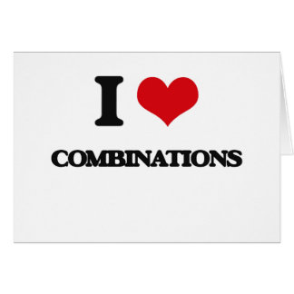 I love Combinations Greeting Cards