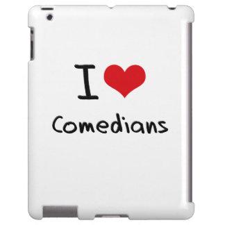 I love Comedians