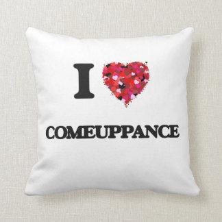 I love Comeuppance Throw Pillows
