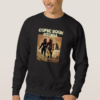 I Love Comic Book Utopia! black retro 2 sweatshirt