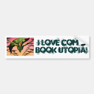 I Love Comic Book Utopia GL One Bumper Sticker