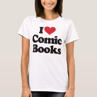 I Love Comic Books T-Shirt