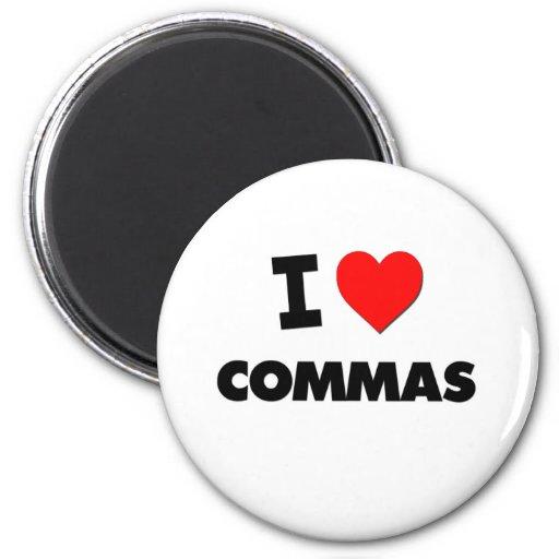 I love Commas 2 Inch Round Magnet