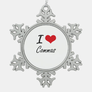 I love Commas Artistic Design Snowflake Pewter Christmas Ornament