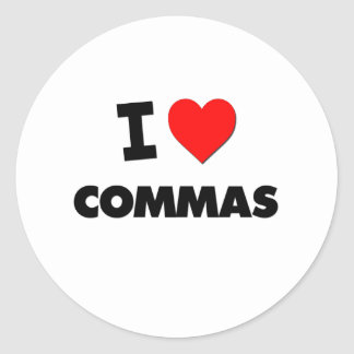 I love Commas Classic Round Sticker