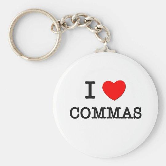 I Love Commas Keychain