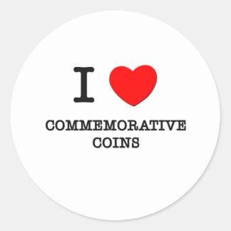 I Love Commemorative Coins Round Sticker