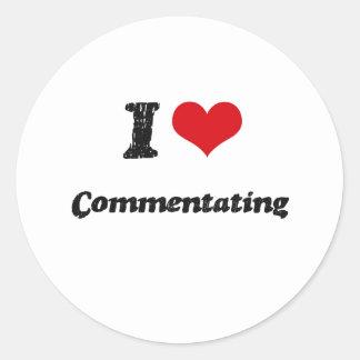 I love Commentating Round Sticker