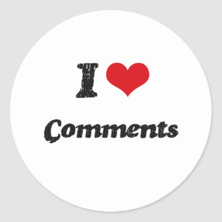 I love Comments Round Stickers