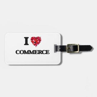 I love Commerce Bag Tag