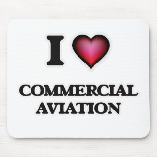 I Love Commercial Aviation Mouse Pad