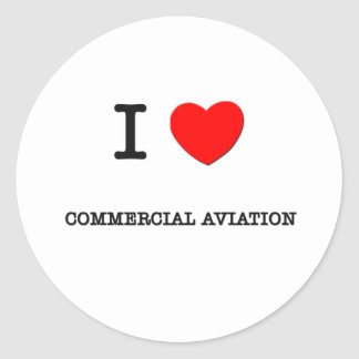 I Love COMMERCIAL AVIATION Round Stickers