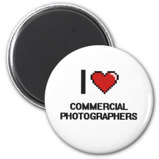 I love Commercial Photographers 2 Inch Round Magnet