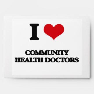 I love Community Health Doctors Envelopes