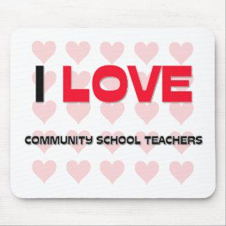 I LOVE COMMUNITY SCHOOL TEACHERS MOUSE PADS