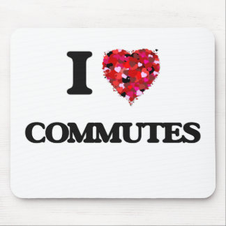 I love Commutes Mouse Pad