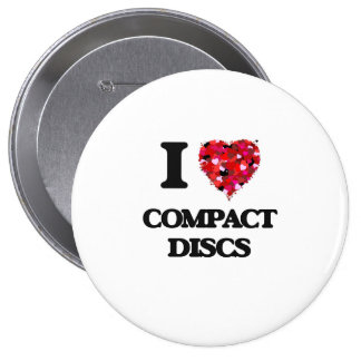 I love Compact Discs 4 Inch Round Button
