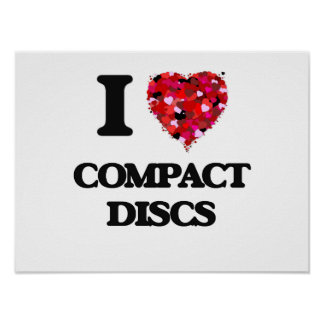 I love Compact Discs Poster
