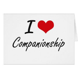 I love Companionship Artistic Design Stationery Note Card