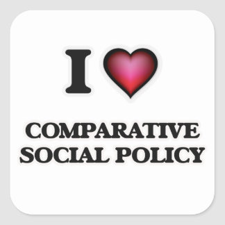 I Love Comparative Social Policy Square Sticker