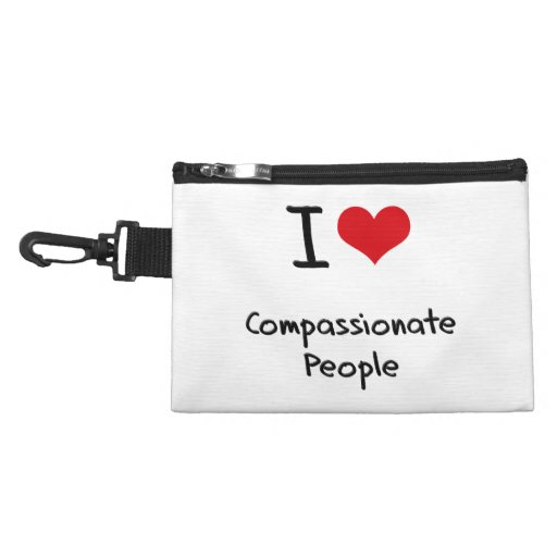 I love Compassionate People Accessories Bag