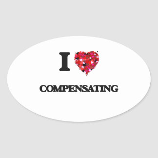 I love Compensating Oval Sticker