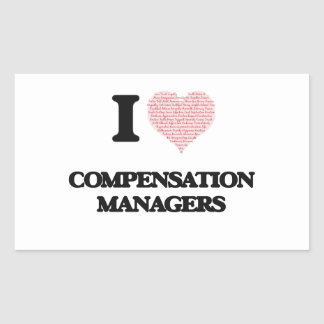 I love Compensation Managers (Heart made from word Rectangular Sticker