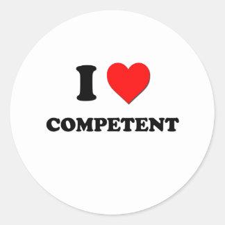 I love Competent Round Stickers