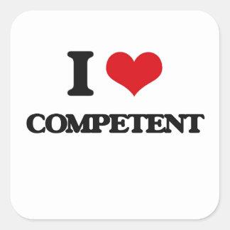 I love Competent Square Stickers
